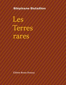 Les Terres rares - Stéphane Bataillon - éditions Bruno Doucey